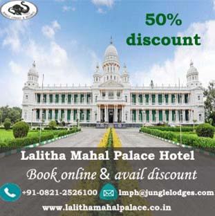 Upto 50% discount Lalitha Mahal Palace Hotel